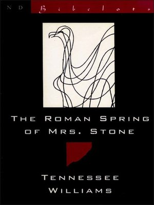 cover image of The Roman Spring of Mrs. Stone (New Directions Bibelot)