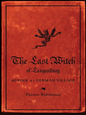 cover image of The Last Witch of Langenburg