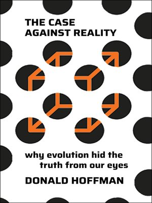 cover image of The Case Against Reality