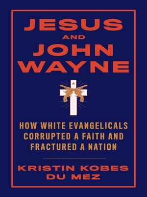 cover image of Jesus and John Wayne