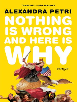 cover image of Nothing Is Wrong and Here Is Why