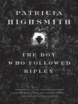 cover image of The Boy Who Followed Ripley
