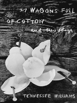 cover image of 27 Wagons Full of Cotton and Other Plays