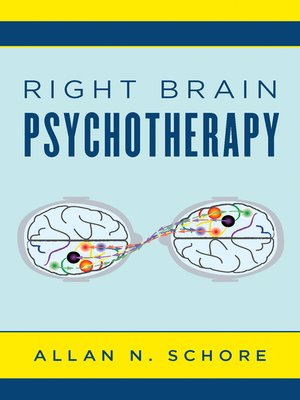 cover image of Right Brain Psychotherapy (Norton Series on Interpersonal Neurobiology)