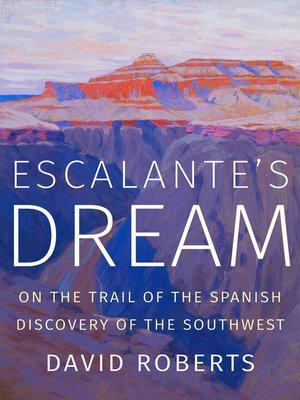 cover image of Escalante's Dream