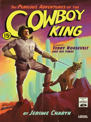 cover image of The Perilous Adventures of the Cowboy King