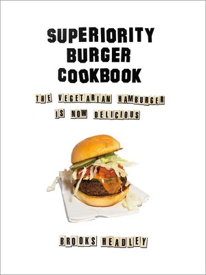 cover image of Superiority Burger Cookbook