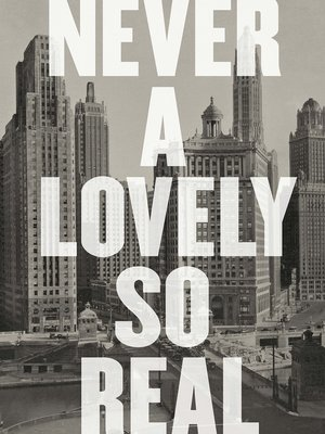 cover image of Never a Lovely So Real