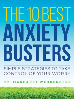 cover image of The 10 Best Anxiety Busters