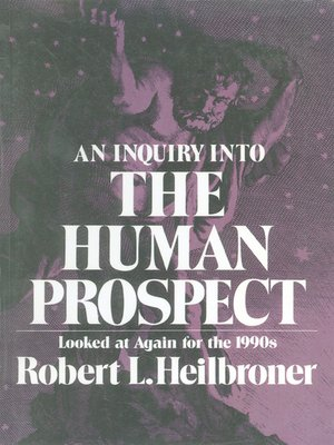 cover image of An Inquiry into the Human Prospect