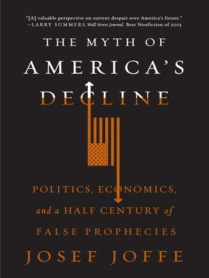 cover image of The Myth of America's Decline