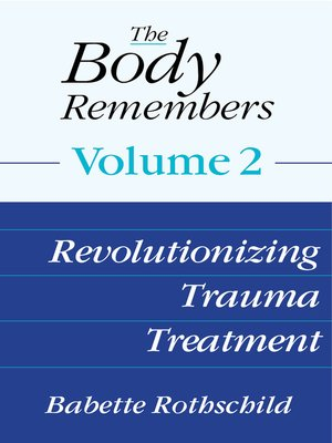cover image of The Body Remembers Volume 2