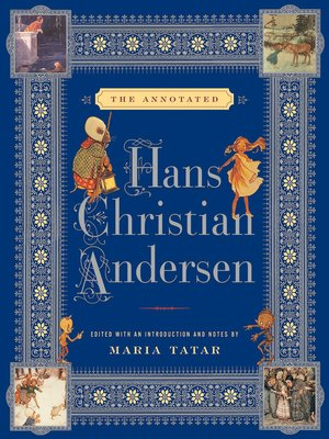 cover image of The Annotated Hans Christian Andersen