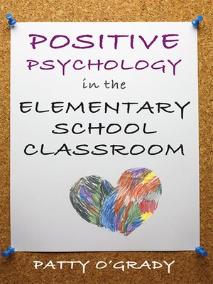 cover image of Positive Psychology in the Elementary School Classroom