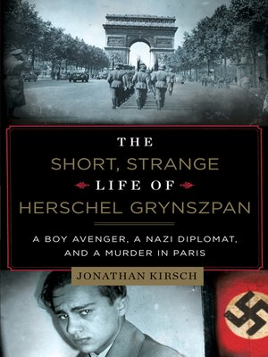 cover image of The Short, Strange Life of Herschel Grynszpan