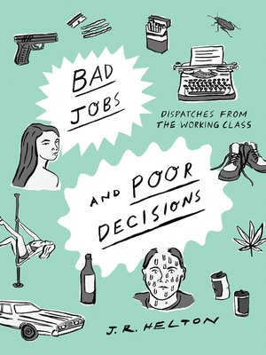 cover image of Bad Jobs and Poor Decisions
