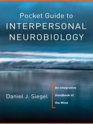 cover image of Pocket Guide to Interpersonal Neurobiology