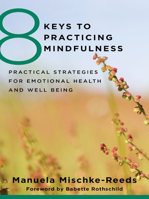 cover image of 8 Keys to Practicing Mindfulness
