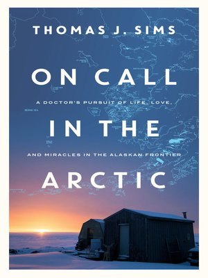 cover image of On Call in the Arctic