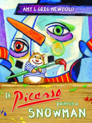 cover image of If Picasso Painted a Snowman