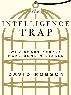 cover image of The Intelligence Trap