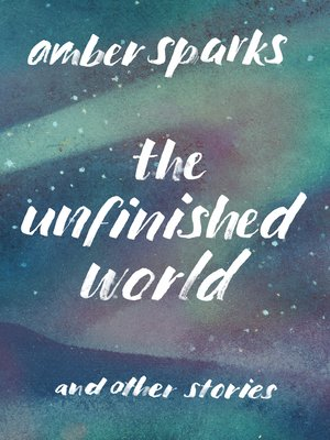 cover image of The Unfinished World