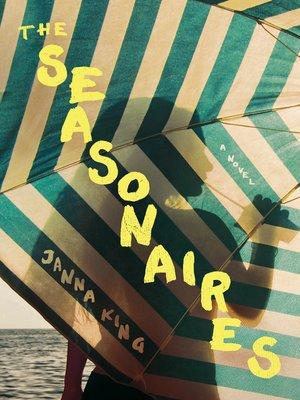 cover image of A Novel (The Seasonaires)
