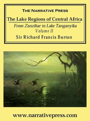 cover image of The Lake Regions of Central Africa, Volume II