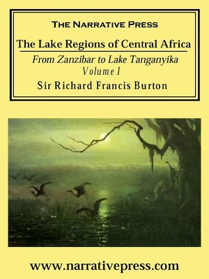 cover image of The Lake Regions of Central Africa, Volume 1
