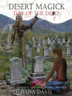 cover image of Desert Magick: Day of the Dead