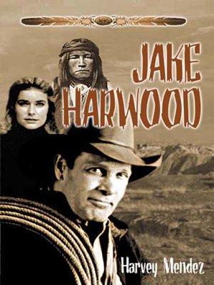 cover image of Jake Harwood