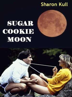 cover image of Sugar Cookie Moon