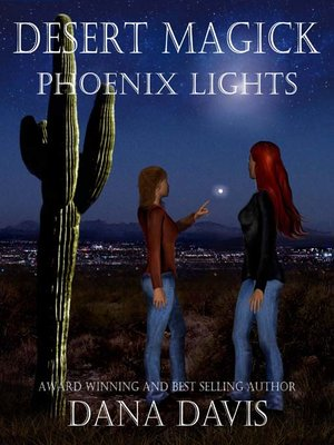 cover image of Desert Magick: Phoenix Lights