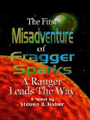 the second misadventure of fragger sparks fisher steven