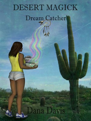cover image of Desert Magick: Dream Catcher