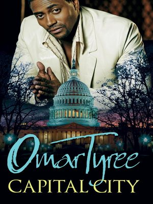 Omar tyree overdrive rakuten overdrive ebooks audiobooks and capital city omar tyree author fandeluxe Choice Image