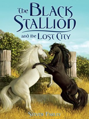 cover image of The Black Stallion and the Lost City