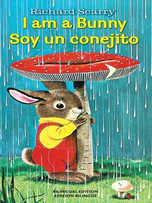 cover image of I Am a Bunny/Soy Un Conejito