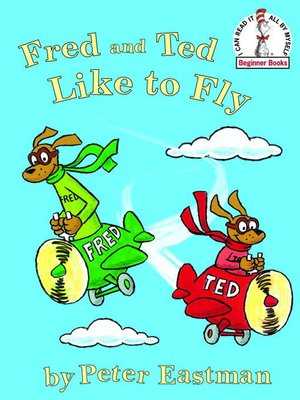 cover image of Fred and Ted Like to Fly