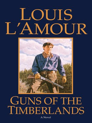cover image of Guns of the Timberlands