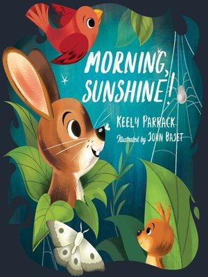 cover image of Morning, Sunshine!