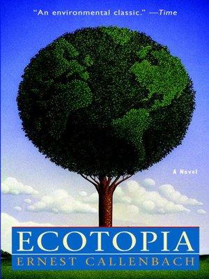 cover image of Ecotopia