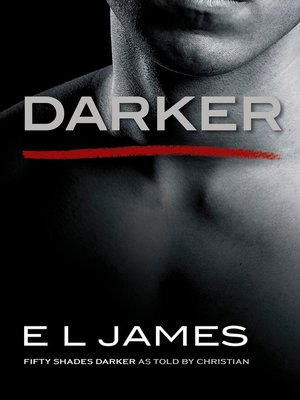 cover image of Darker: Fifty Shades Darker, as Told by Christian