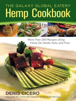 cover image of The Galaxy Global Eatery Hemp Cookbook