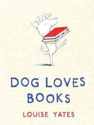 cover image of Dog Loves Books