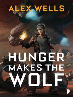 cover image of Hunger Makes the Wolf