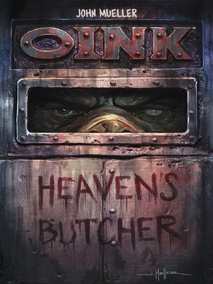 cover image of Oink: Heaven's Butcher