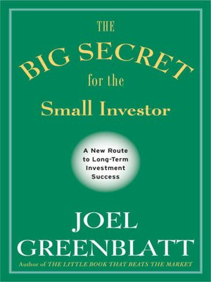 cover image of The Big Secret for the Small Investor