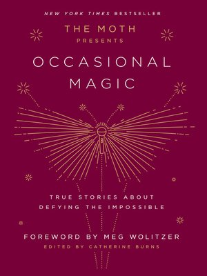 cover image of The Moth Presents Occasional Magic