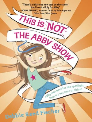 cover image of This Is Not the Abby Show